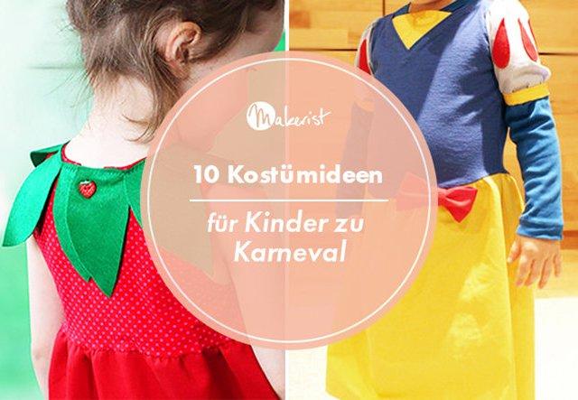 10 Kostümideen für Kinder zu Karneval