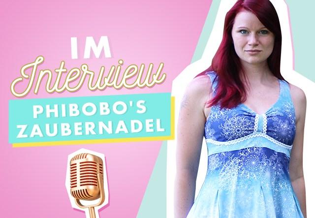 Im Interview: Makerist Designerin PhiBobo's Zaubernadel