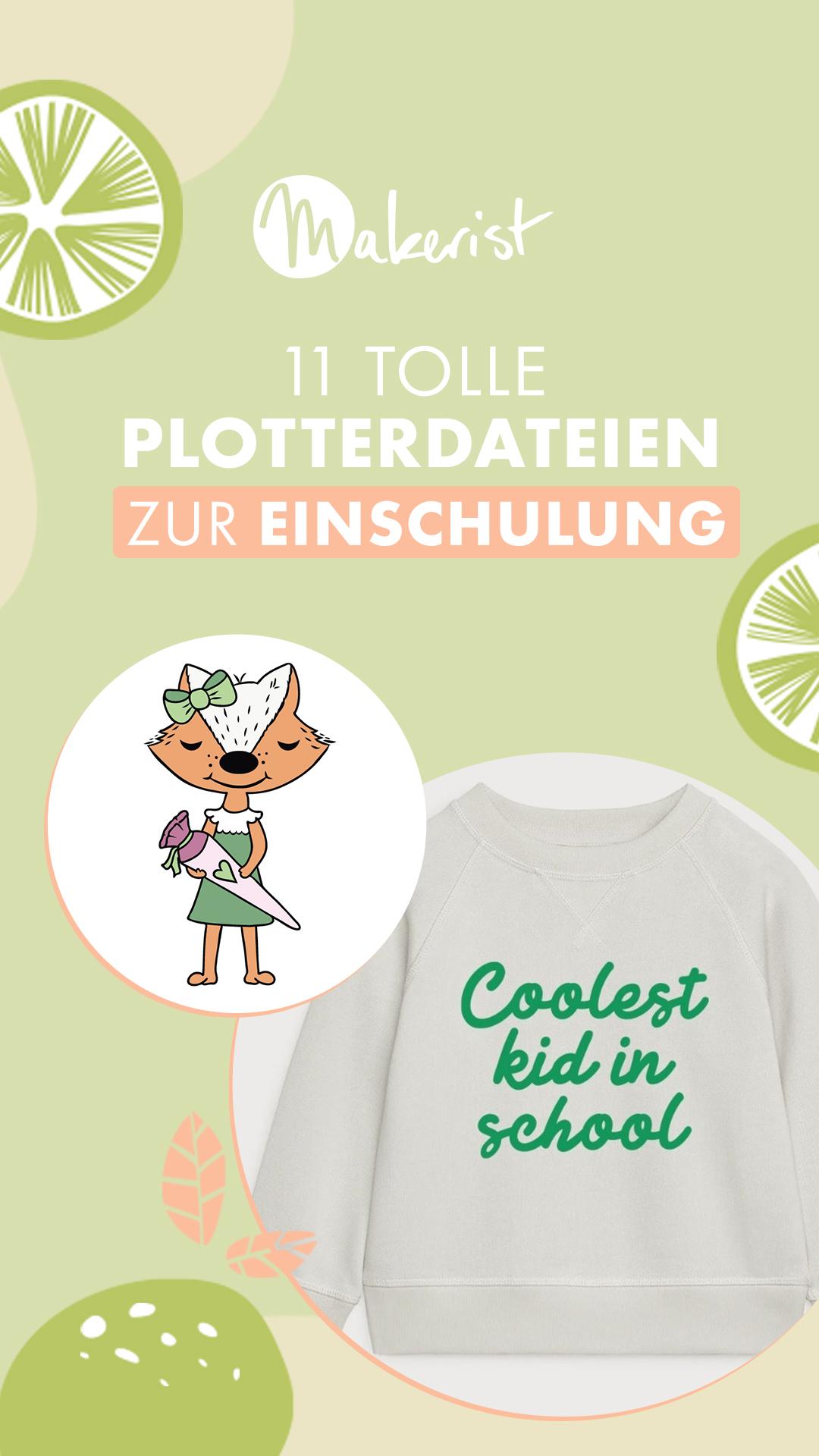 Makerist-11-tolle-Plotterdateien-zur-Einschulung-Schneideplotter-IG-Story