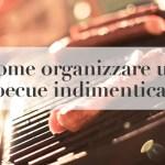 organizzare barbecue BBQ