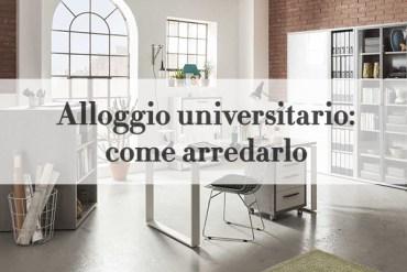 come arredare alloggio universitario