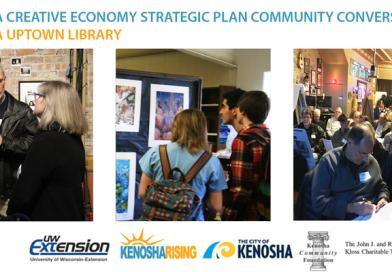 Kenosha Creative Economy Strategic Plan: Community Conversation at Uptown Library