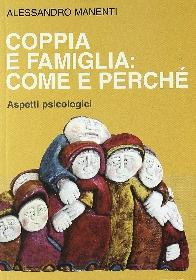 Coppia e famiglia: come e perché.