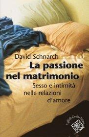 La passione del matrimonio