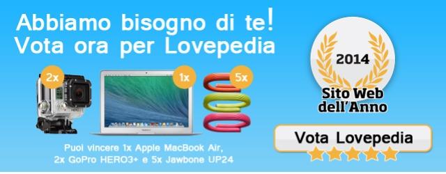 Sito Web dell'Anno 2014: vota Lovepedia e partecipi all'estrazione di fantastici premi