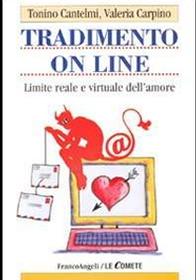 Tradimento on line. Limite reale e virtuale dell'amore