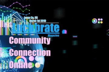 Community, Connection, Online: Lucubrate Magazine, Issue 53, March 1st, 2019