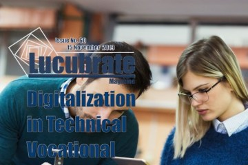 Digitalization in Technical Vocational Education , Lucubrate Magazine Issue 60, 2019