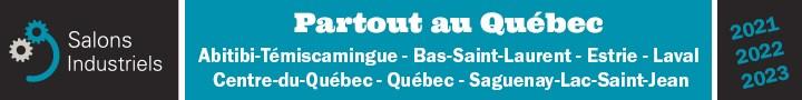 Publicité des Salons Industriels au Québec