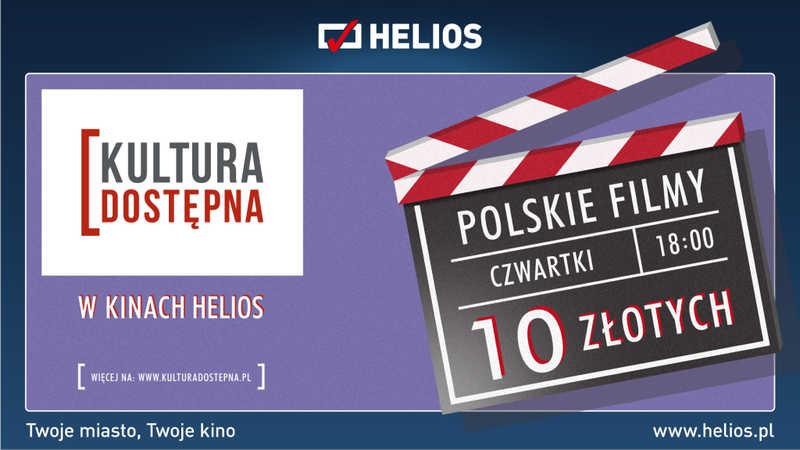 Kultura Dostępna w Heliosie - najlepsze polskie kino!