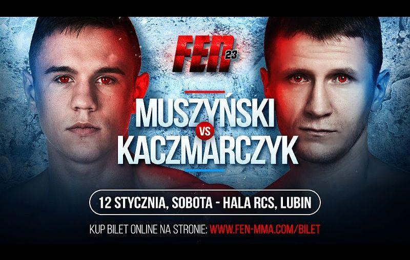 Muszyński z Kaczmarczykiem kolejnymi bohaterami FEN 23 w formule K-1