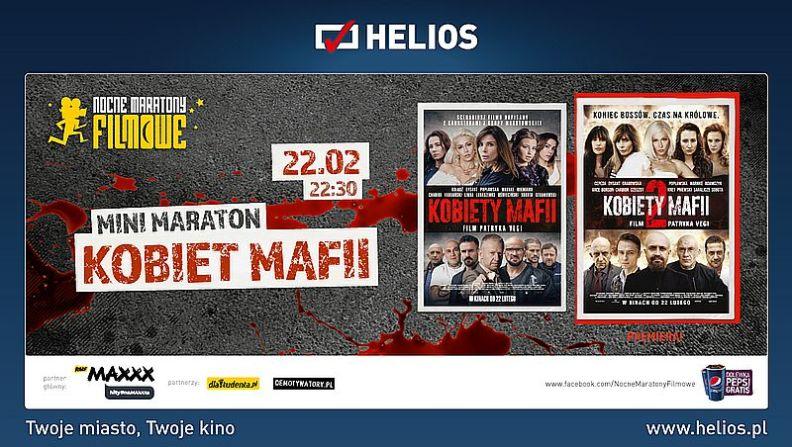 NOCNE MARATONY FILMOWE z KOBIETAMI MAFII w kinie Helios
