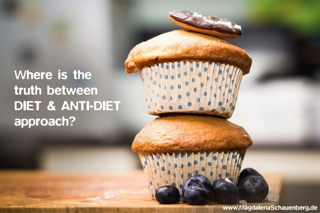 Where is the truth between Diet & Anti-Diet approach?