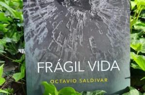 """Octavio Saldívar: """"No es un libro solo mío, sino de todos los que me acompañaron"""""""
