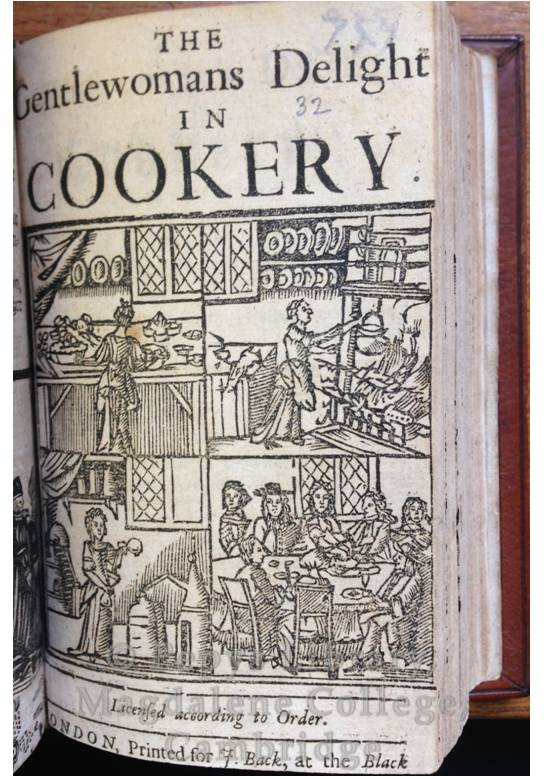 PL 363(32) The gentlewoman's delight in cookery. London, for J. Back, ?1690.