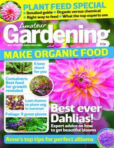 Amateur Gardening - 07 July 2018Amateur Gardening - 07 July 2018