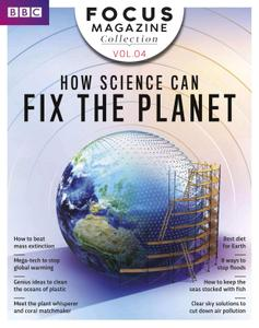 BBC Focus Collection: How science can fix the planet (Volume 4 2018)