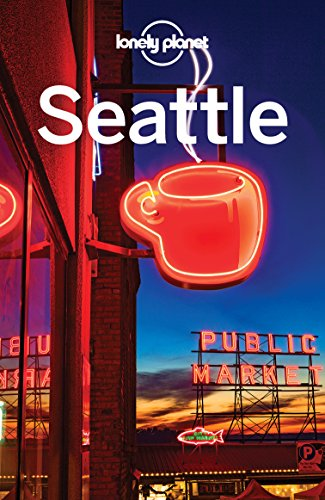 Lonely Planet Seattle, 7th Edition