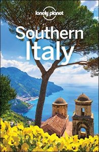 Lonely Planet Southern Italy, 4th Edition