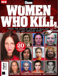 Real Crime Women Who Kill – June 2018