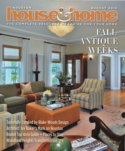 Houston House & Home – August 2018