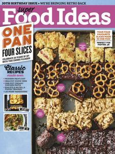 Super Food Ideas – August 2018