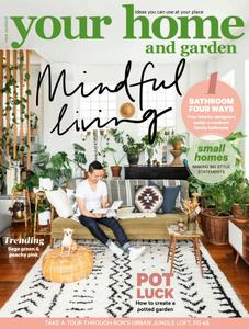 Your Home and Garden – September 2018