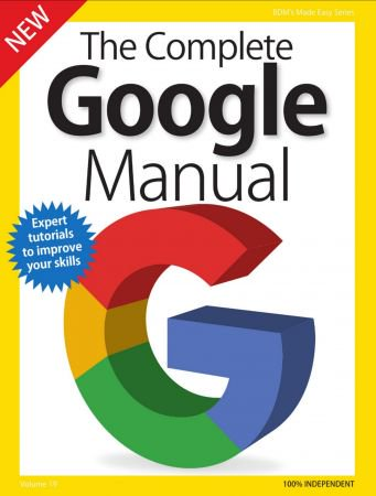 BDMs Series The Complete Google Manual, Volume 19 - 2018