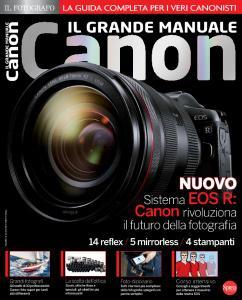 Professional Photo Canon N.4 - Il Grande Manuale Canon - Ottobre-Novembre 2018