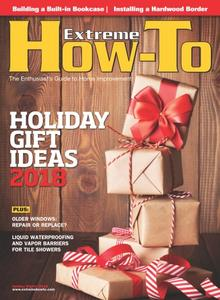Extreme How-To - Holiday 2018