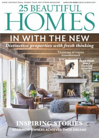 25 Beautiful Homes – March 2019