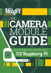 The Magpi Essentials – The Camera Module Guide Vol7, 2017