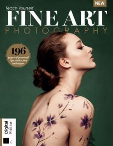 Future's Series: Teach Yourself Fine Art Photography, 1st Edition 2018