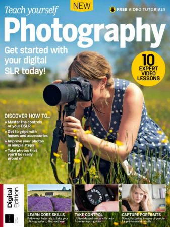 Futures Series Teach Yourself Photography (3rd Edition) 2018