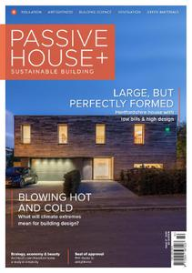 Passive House+ UK – Issue 27 2018