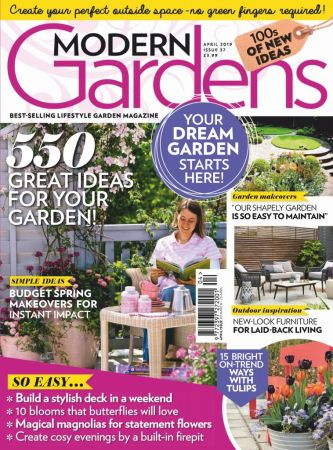 Modern Gardens – April 2019