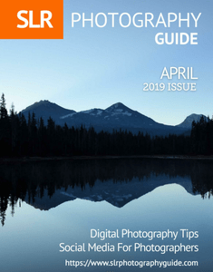 SLR Photography Guide - April 2019