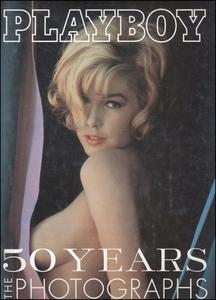 Playboy - 50 Years, The Photographs (2003)