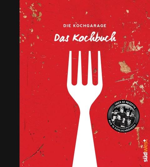 Die Kochgarage - Das Kochbuch von Graciela Cucchiara