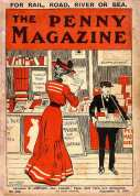 The Penny Magazine shows itself being sold from what looks like a railway station stall in 1904