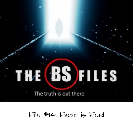 Invoking the X-files, Fear is Fuel