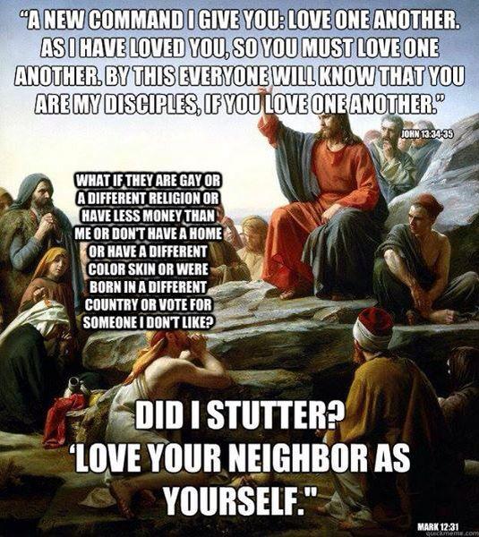 """Love your neighbor, """"did I stutter"""" meme"""