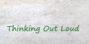 21-thinking-out-loud