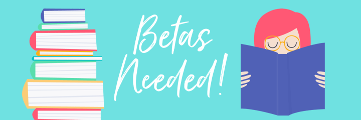Betas Needed!
