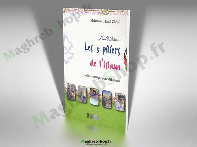 Livre : Les 5 Piliers de L'Islam