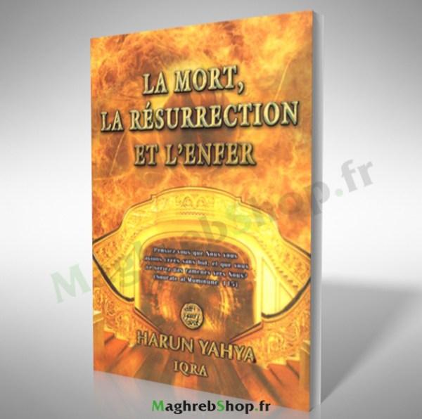 Livre : La Mort, La résurrection et L'enfer