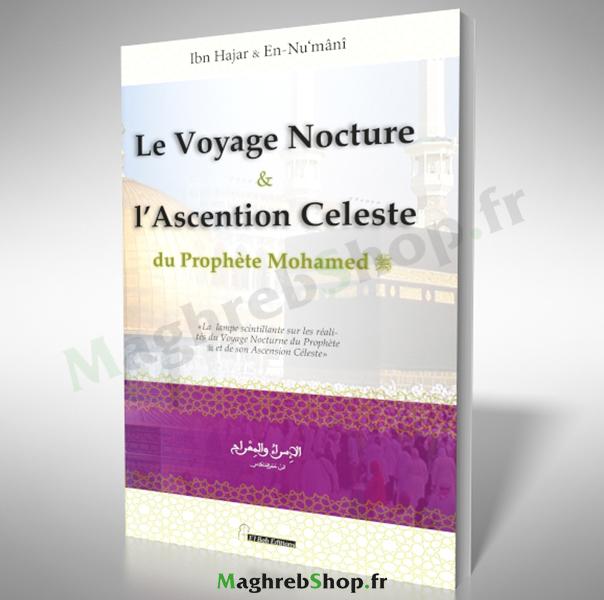Livre : Le Voyage Nocture & L'Ascention Celeste