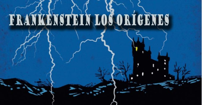 Frankenstein Los Orígenes
