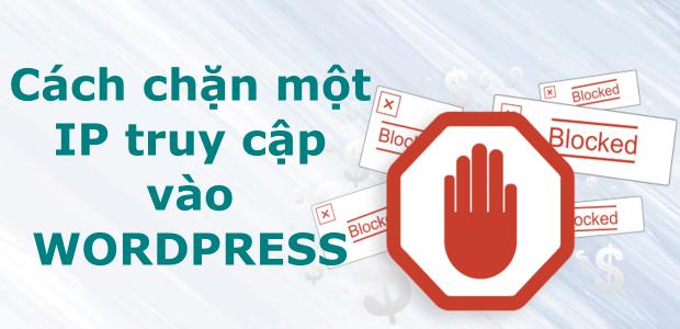 cách chặn ip truy cập vào wordpress