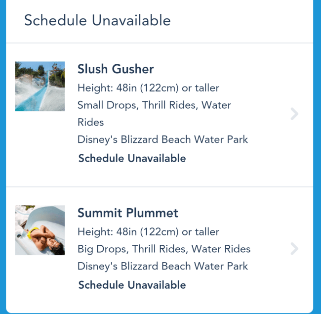 As of Sunday, May 31, 2015 time schedules are unavailable for both water slides